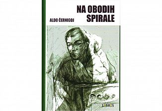 Aldo Černigoj: Na obodih spirale