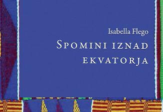 Spomini iznad ekvatorja Isabelle Flego