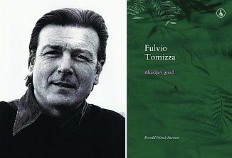 Fulvio Tomizza: Akacijev gozd