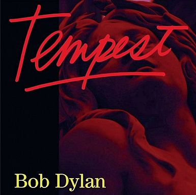 Bob Dylan – Tempest (Columbia, 2012)