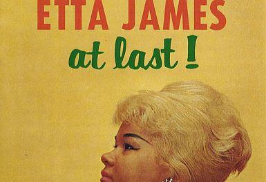 Etta James – At Last!  (Argo, MCA, 1961)