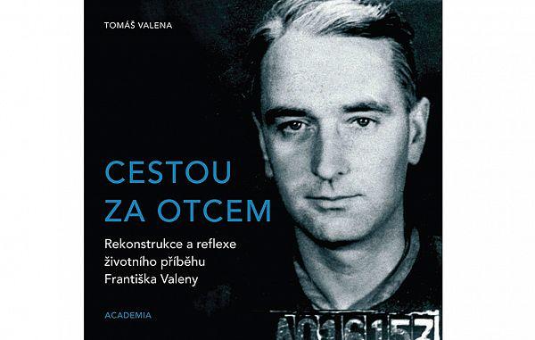 Tomáš Valena: Kaj vem o svojem očetu?